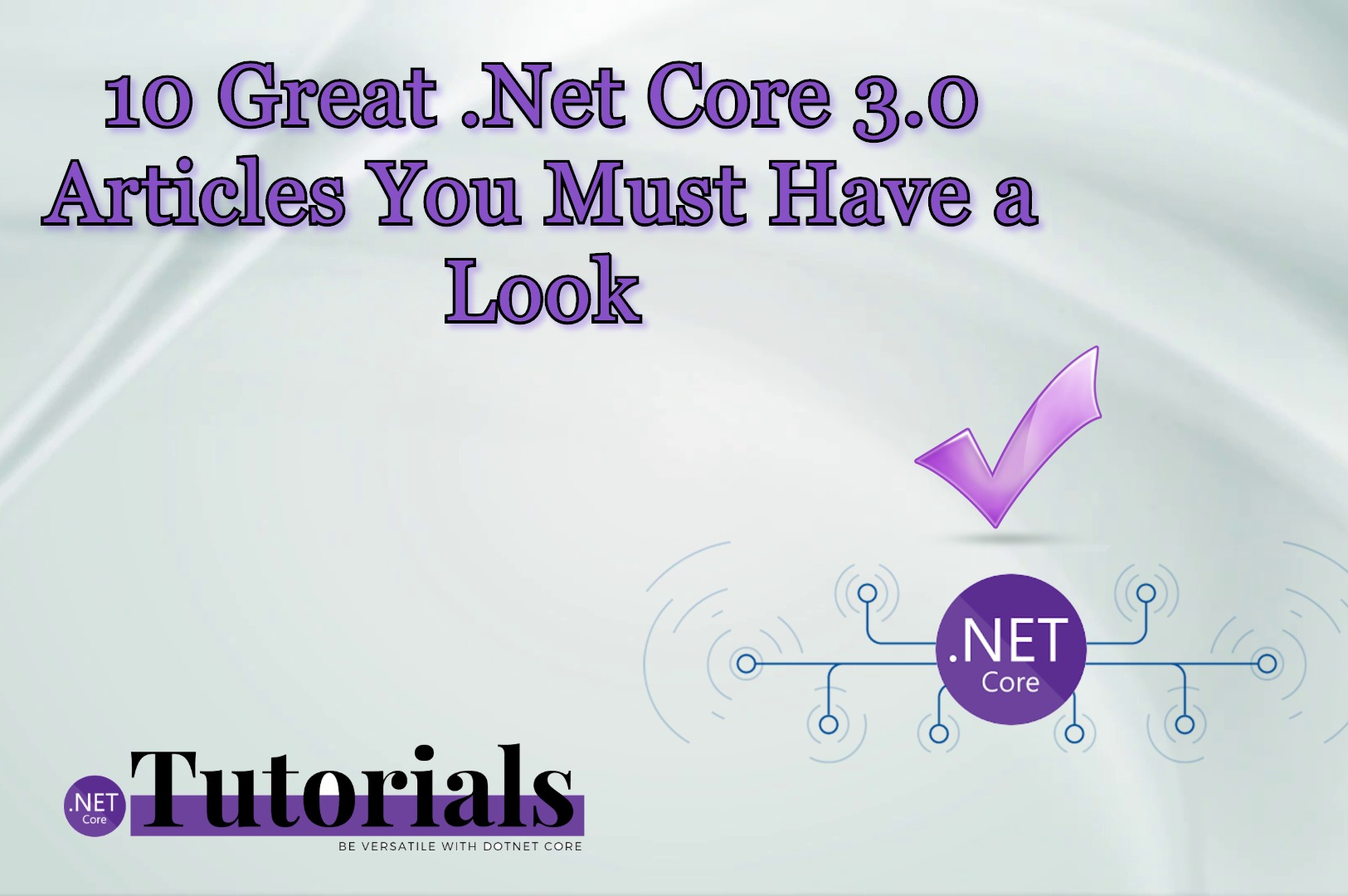 10 Great .Net Core 3.0 Articles you must have a Look